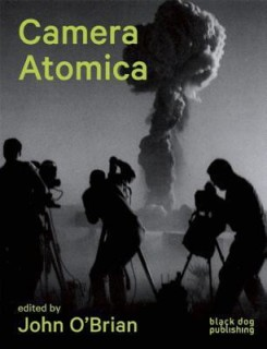 Camera Atomica: Photographing the Nuclear World price comparison at Flipkart, Amazon, Crossword, Uread, Bookadda, Landmark, Homeshop18