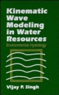 Kinematic Wave Modeling in Water Resources: Environmental Hydrology (A Wiley-Interscience publication) price comparison at Flipkart, Amazon, Crossword, Uread, Bookadda, Landmark, Homeshop18