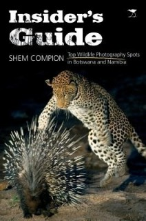 Insider's Guide: Top Wildlife Photography Spots in Botswana and Namibia price comparison at Flipkart, Amazon, Crossword, Uread, Bookadda, Landmark, Homeshop18