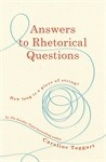 Answers to Rhetorical Questions : How Long is a Piece of String? price comparison at Flipkart, Amazon, Crossword, Uread, Bookadda, Landmark, Homeshop18