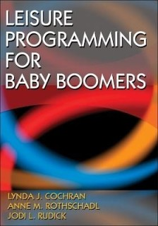 Leisure Programming for Baby Boomers price comparison at Flipkart, Amazon, Crossword, Uread, Bookadda, Landmark, Homeshop18