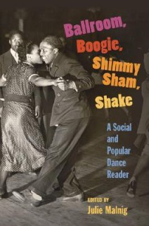 Ballroom, Boogie, Shimmy Sham, Shake: A Social and Popular Dance Reader price comparison at Flipkart, Amazon, Crossword, Uread, Bookadda, Landmark, Homeshop18