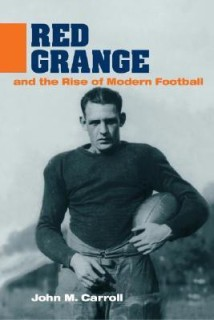 Red Grange and the Rise of Modern Football (Sport & Society) (Sport and Society) price comparison at Flipkart, Amazon, Crossword, Uread, Bookadda, Landmark, Homeshop18
