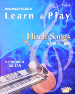 RAAJAGOPALEN'S LEARN & PLAY HINDI SONGS NEW FRLMS : KEYBOARD GUITAR VOL - 4 price comparison at Flipkart, Amazon, Crossword, Uread, Bookadda, Landmark, Homeshop18