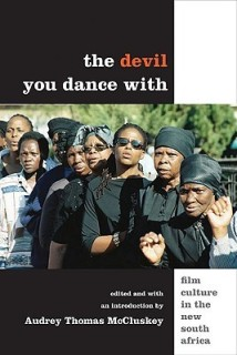 The Devil You Dance With: Film Culture in the New South Africa price comparison at Flipkart, Amazon, Crossword, Uread, Bookadda, Landmark, Homeshop18