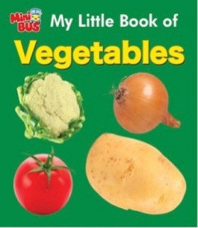 MINI BUS:MY LITTLE BOOK OF VEGETABLES price comparison at Flipkart, Amazon, Crossword, Uread, Bookadda, Landmark, Homeshop18