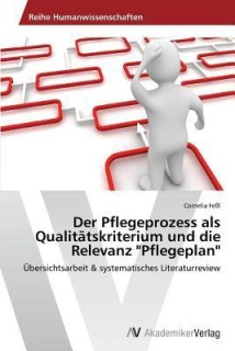 Der Pflegeprozess ALS Qualitatskriterium Und Die Relevanz Pflegeplan price comparison at Flipkart, Amazon, Crossword, Uread, Bookadda, Landmark, Homeshop18