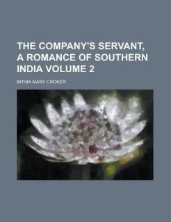 The Company's Servant, a Romance of Southern India Volume 2 price comparison at Flipkart, Amazon, Crossword, Uread, Bookadda, Landmark, Homeshop18