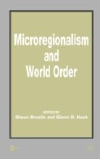 Microregionalism and World Order price comparison at Flipkart, Amazon, Crossword, Uread, Bookadda, Landmark, Homeshop18