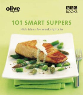 Olive: 101 Smart Suppers : Slick Ideas for Weeknights in price comparison at Flipkart, Amazon, Crossword, Uread, Bookadda, Landmark, Homeshop18