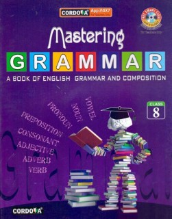 Mastering Grammar Class - 8 By David Burns, Saroja Nagarajan