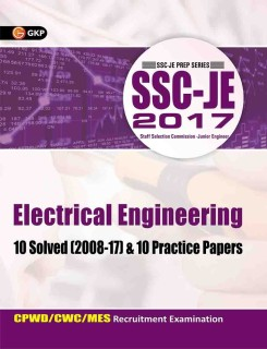 SSC - JE 2017 - Electrical Engineering : CPWD / CWC / MES Recruitment Examination - 10 Solved (2008 - 17) and 10 Practice Papers Third Edition price comparison at Flipkart, Amazon, Crossword, Uread, Bookadda, Landmark, Homeshop18