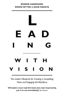 Leading with Vision : The Leader's Blueprint for Creating a Compelling Vision and Engaging the Workforce price comparison at Flipkart, Amazon, Crossword, Uread, Bookadda, Landmark, Homeshop18