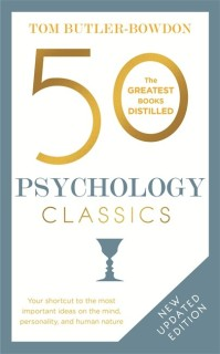 50 Psychology Classics - The Greatest Books Distilled price comparison at Flipkart, Amazon, Crossword, Uread, Bookadda, Landmark, Homeshop18