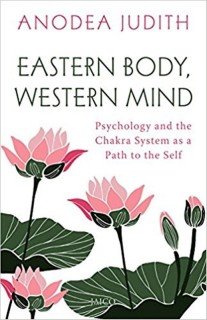 Eastern Body, Western Mind : Psychology and the Chakra System as a Path to the Self price comparison at Flipkart, Amazon, Crossword, Uread, Bookadda, Landmark, Homeshop18