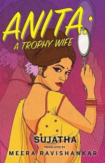 Anita - A Trophy Wife price comparison at Flipkart, Amazon, Crossword, Uread, Bookadda, Landmark, Homeshop18