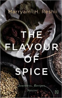The Flavour of Spice : Journeys, Recipes, Stories price comparison at Flipkart, Amazon, Crossword, Uread, Bookadda, Landmark, Homeshop18