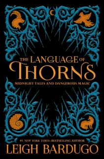 The Language of Thorns : Midnight Tales and Dangerous Magic price comparison at Flipkart, Amazon, Crossword, Uread, Bookadda, Landmark, Homeshop18