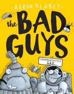 The Bad Guys in Intergalactic Gas price comparison at Flipkart, Amazon, Crossword, Uread, Bookadda, Landmark, Homeshop18
