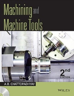 Machining and Machine Tools, 2ed price comparison at Flipkart, Amazon, Crossword, Uread, Bookadda, Landmark, Homeshop18