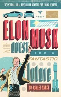 Elon Musk & The Quest for a Fantastic Future price comparison at Flipkart, Amazon, Crossword, Uread, Bookadda, Landmark, Homeshop18