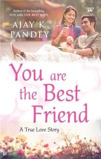You Are the Best Friend : A True Love Story price comparison at Flipkart, Amazon, Crossword, Uread, Bookadda, Landmark, Homeshop18