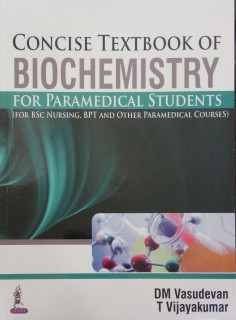 Concise Textbook Of Biochemistry For Paramedical Students(For Bsc Nur,Bpt&Other Paramedical Course) price comparison at Flipkart, Amazon, Crossword, Uread, Bookadda, Landmark, Homeshop18