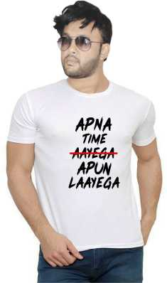 a09235be57 Apna Time Aayega T Shirts - Buy Apna Time Aayega T Shirts online at Best  Prices in India | Flipkart.com