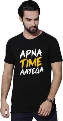 6f5dc619 Apna Time Aayega T Shirts - Buy Apna Time Aayega T Shirts online at ...