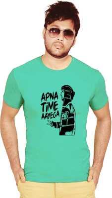 Apna Time Aayega T Shirts - Buy Apna Time Aayega T Shirts