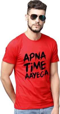 65e1c8a8daee Apna Time Aayega T Shirts - Buy Apna Time Aayega T Shirts online at ...