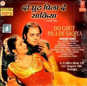 Do Ghoont Pila De Saqiya Sharaabi Songs Music Mp3 Price In India Buy Do Ghoont Pila De Saqiya Sharaabi Songs Music Mp3 Online At Flipkart Com