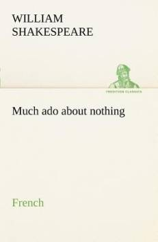 Much Ado About Nothing French Buy Much Ado About Nothing French By Shakespeare William At Low Price In India Flipkart Com