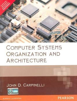 Computer Systems Organization Architecture Buy Computer Systems Organization Architecture By Carpinelli John D At Low Price In India Flipkart Com