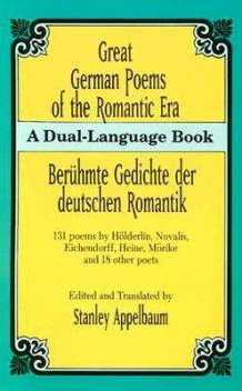 Great German Poems Of The Romantic Eraberuhmte Gedichte Der Deutschen Romantik A Dual Language Book Buy Great German Poems Of The Romantic