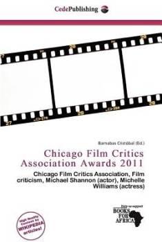 Chicago Film Critics Association Awards 2011 Buy Chicago Film Critics Association Awards 2011 By Unknown At Low Price In India Flipkart Com