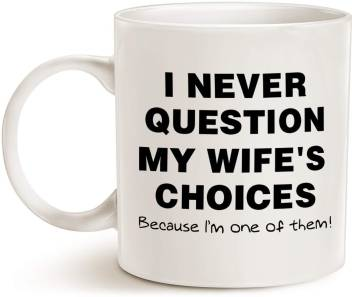 Devron Funny Quote Coffee for Husband Father\'s Day Gifts, One of My Wife\'s  Choices Funny Cup White - Funny Inspirational and sarcasm Gifts, 11 oz ...
