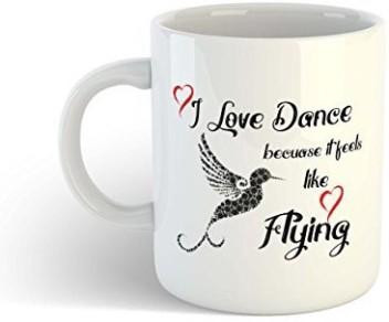 Printed Mug I Love Dancing Ideal Gift