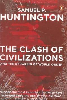 The Clash And Civilization And Remaking Of World Order Buy The