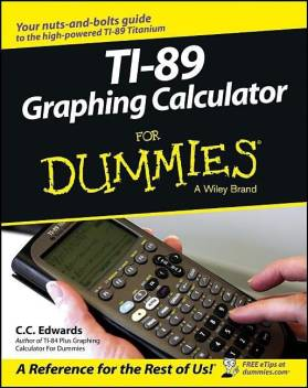 Ti 89 Graphing Calculator For Dummies