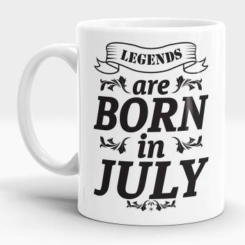 Lastwave Legends Are Born In July Birthday Gift For Him Men Father Boyfriend Ceramic Coffees Ceramic Mug Price In India Buy Lastwave Legends Are Born In July Birthday Gift For Him