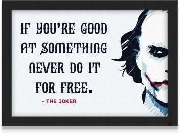 if you are good at something the joker quote glass frame mvp
