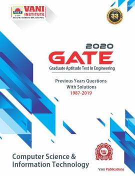 Gate 2020 Computer Science And Information Technology Previous Years Questions With Detailed Solutions 1987 2019 Buy Gate 2020 Computer Science And Information Technology Previous Years Questions With Detailed Solutions 1987 2019 By Vani Faculty