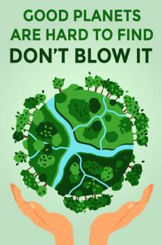 Environment Quote Poster Best For Rally Save Earth Pollution