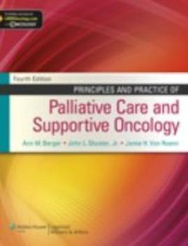 Principles and Practice of Palliative Care and Supportive Oncology: Buy  Principles and Practice of Palliative Care and Supportive Oncology by  Berger