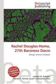 Rachel Douglas-Home, 27th Baroness Dacre