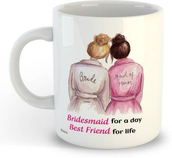 Oddclick Bridesmaid Friendship Day Gift Besties Bff Dost Bhai Printed For Friend Birthday Ceramic Coffee Mug Price In India Buy Oddclick Bridesmaid Friendship Day Gift Besties Bff Dost Bhai Printed For Friend Birthday