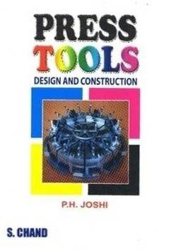 Press Tools Design and Construction - Design and Construction
