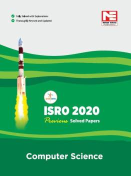 ISRO : Computer Science : Previous Solved Papers - 2020: Buy ISRO :  Computer Science : Previous Solved Papers - 2020 by MADE EASY Editorial  Board at