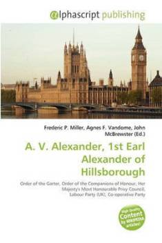 A. V. Alexander, 1st Earl Alexander of Hillsborough